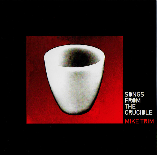 Songs From the Crucible